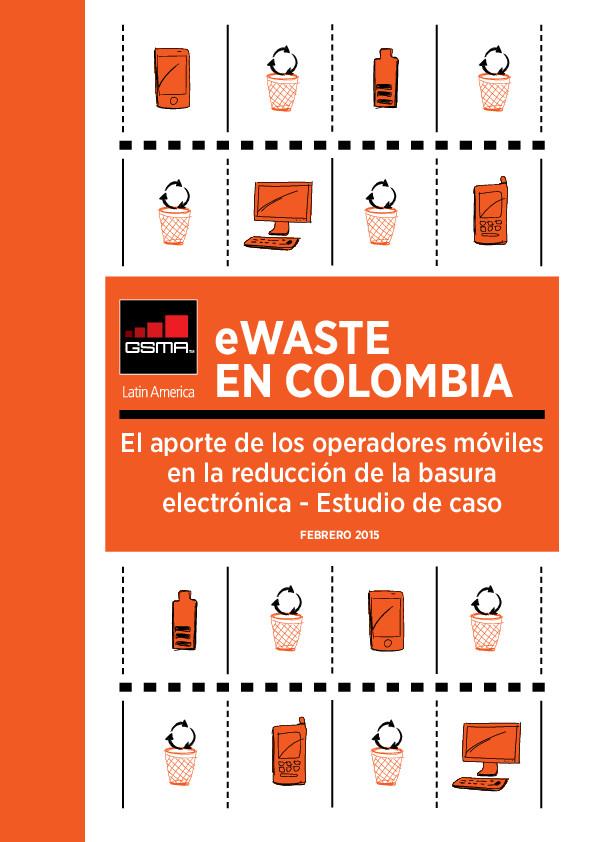 eWASTE EN COLOMBIA GSMA LATAM